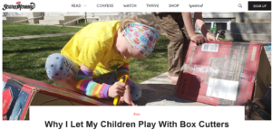 """Scary Mommy headline """"Why I Let My Children Play With Box Cutters"""""""