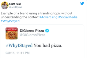 DiGiorno Tweets about pizza using #WhyIStayed hashtag