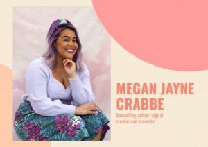 Body positivity activist Megan Jayne Crabbe